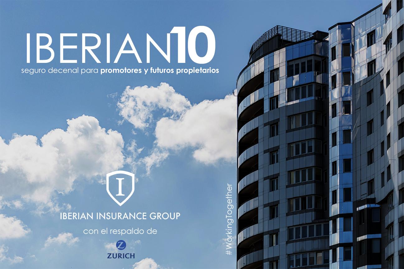 IBERIAN10, el seguro decenal de IBERIAN de la mano de Zurich